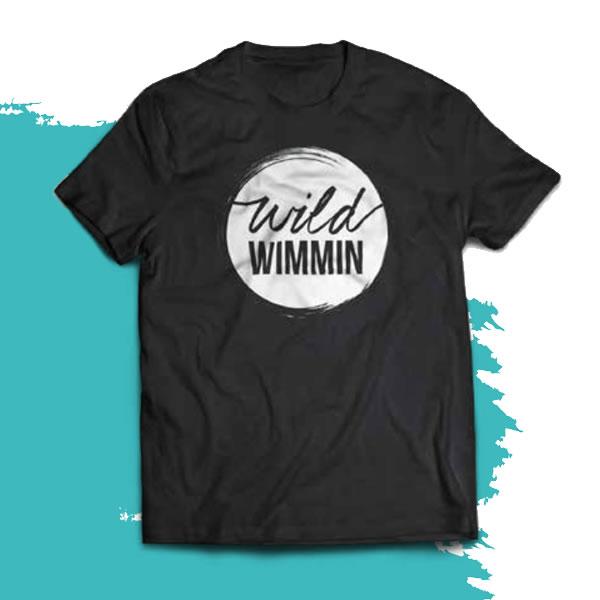 wild wimmin t shirt
